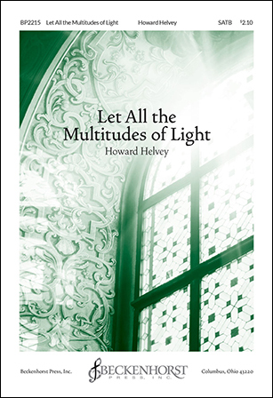 Let All the Multitudes of Light