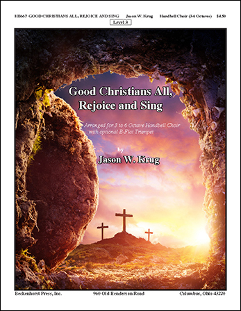 Good Christians All Rejoice and Sing