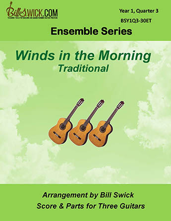 Bill Swick's Year 1, Quarter 3 - Ensembles for Three Guitars