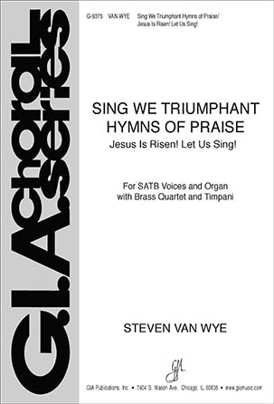 Sing We Triumphant Hymns of Praise