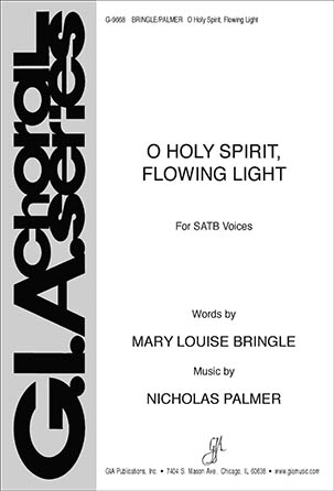 O Holy Spirit, Flowing Light