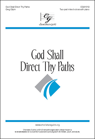 God Shall Direct Thy Paths