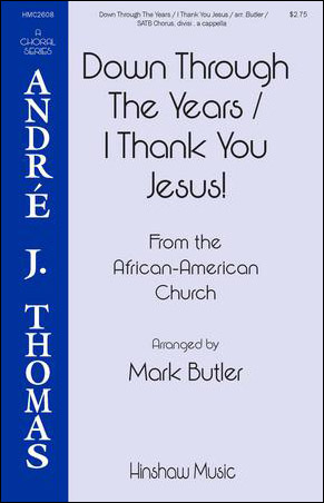 Down Through the Years / I Thank You Jesus