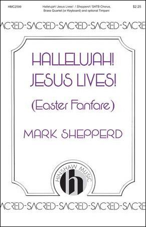 Hallelujah! Jesus Lives