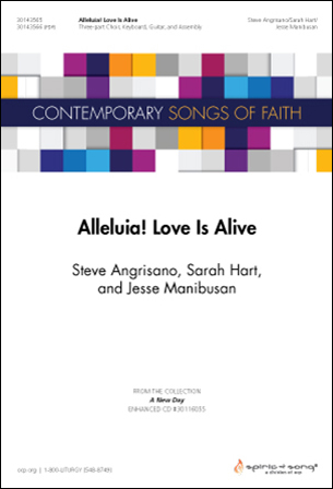 Alleluia! Love Is Alive