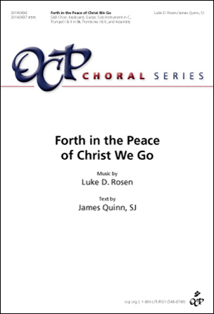 Forth in the Peace of Christ We Go