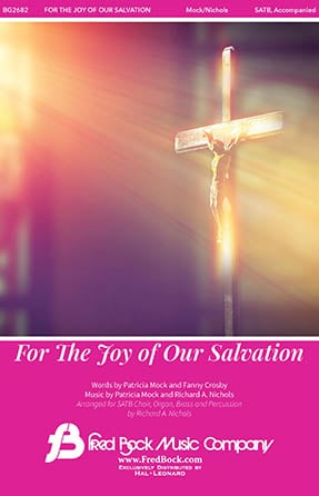 For the Joy of Our Salvation