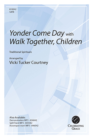 Yonder Come Day with Walk Together, Children