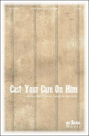 Cast Your Care on Him