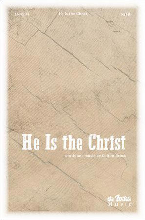He Is the Christ