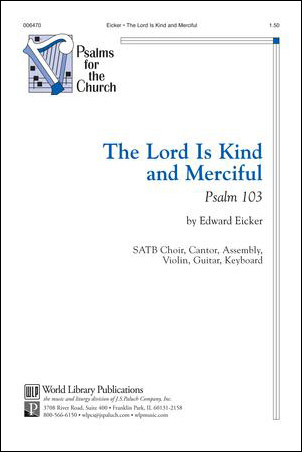 The Lord Is Kind And Merciful: Psalm 103