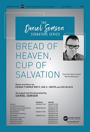 Bread of Heaven, Cup of Salvation