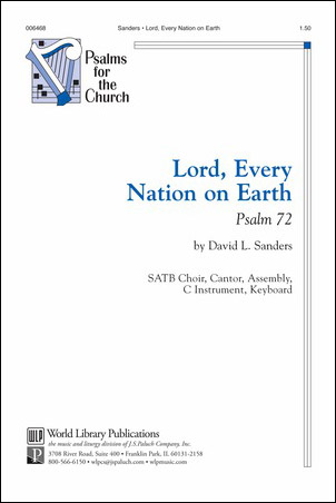 Lord, Every Nation On Earth: Psalm 72