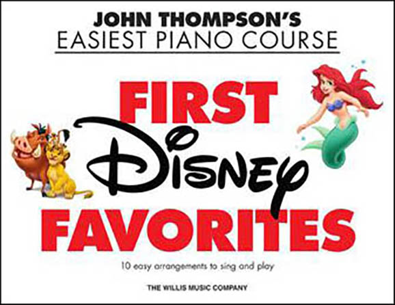 John Thompson's Easiest Piano Course : First Disney Favorites