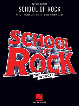 School Of Rock : The Musical