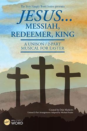 Jesus...Messiah Redeemer King