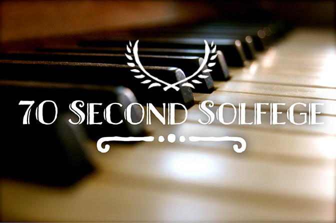 70 Second Solfege