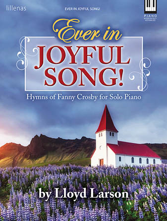 Ever in Joyful Song!