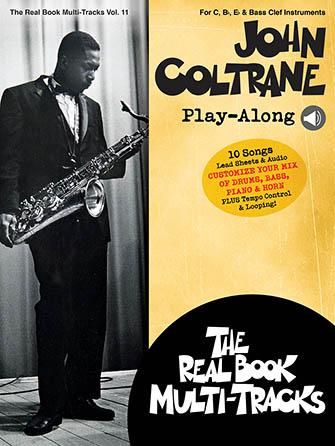 Real Book Multi-Tracks Play Along Vol. 11: John Coltrane