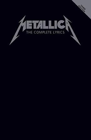 Metallica - The Complete Lyrics