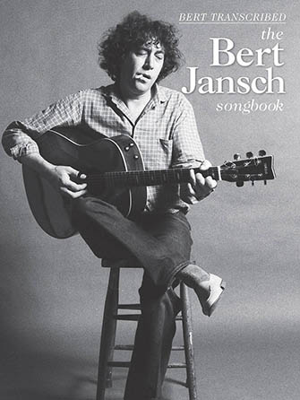 The Bert Jansch Songbook