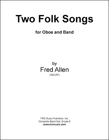 Two Folk Songs For Band And Oboe