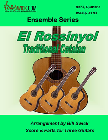 Bill Swick's Year 4, Quarter 2 - Advanced Ensembles for Three Guitars