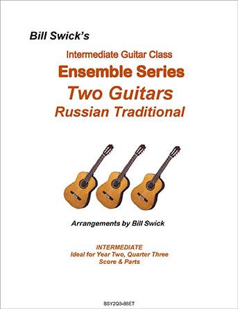 Bill Swick's Year 2, Quarter 3 - Intermediate Ensembles for Three Guitars