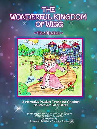 The Wonderful Kingdom of Wigg - The Musical