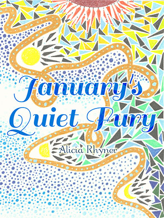 January's Quiet Fury