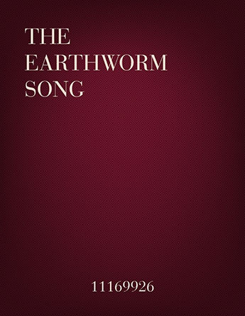 The Earthworm Song