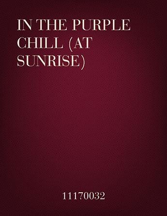 In The Purple Chill (At Sunrise)