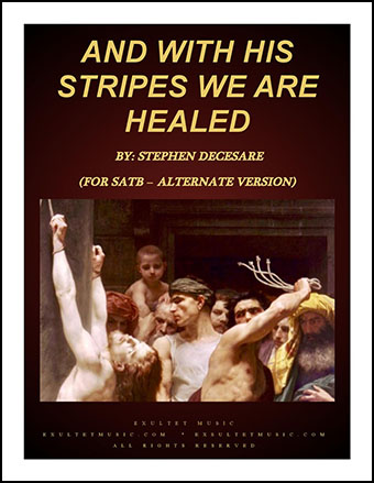 And With His Stripes We Are Healed