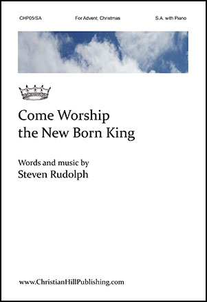 Come Worship the New Born King