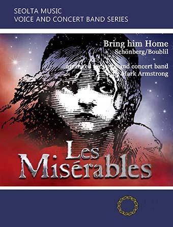 Bring Him Home (from Les Misérables)