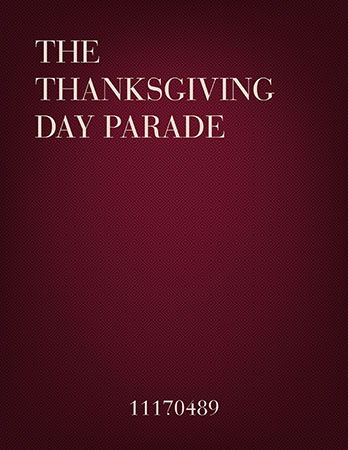 The Thanksgiving Day Parade