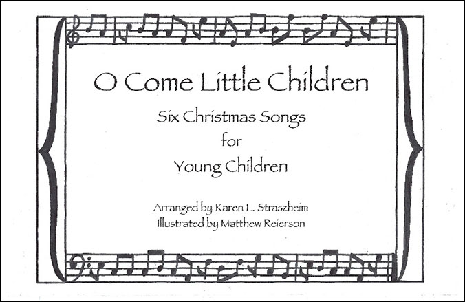 O Come Little Children
