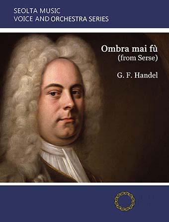 Ombra mai fu (from 'Serse')