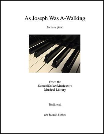 As Joseph Was A-Walking (Cherry Tree Carol) - for easy piano