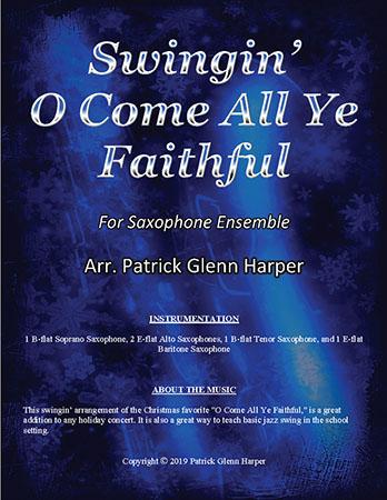 Swingin' O Come All Ye Faithful - for Saxophone Ensemble