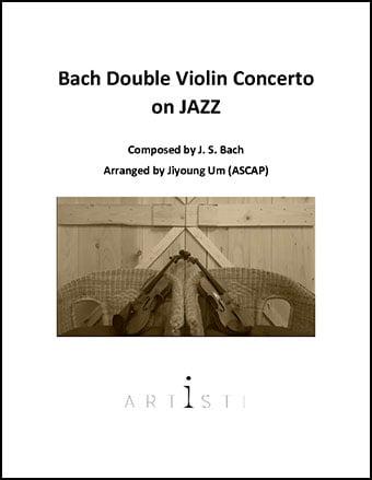 Bach Double Violin Concerto on Jazz