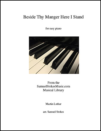 Beside Thy Manger Here I Stand - for easy piano