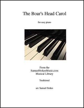 The Boar's Head Carol - for easy piano
