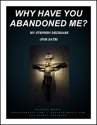 Why Have You Abandoned Me?