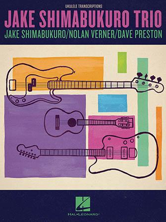 Jake Shimabukuro Trio Ukulele Transcriptions guitar sheet music cover