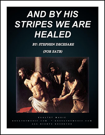 And By His Stripes We Are Healed