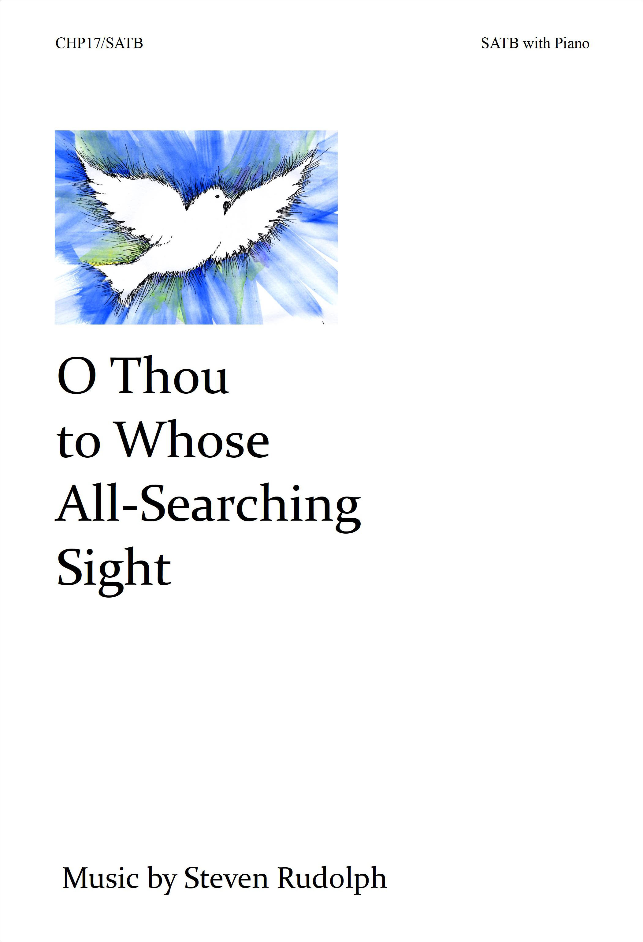 O Thou to Whose All-Searching Sight