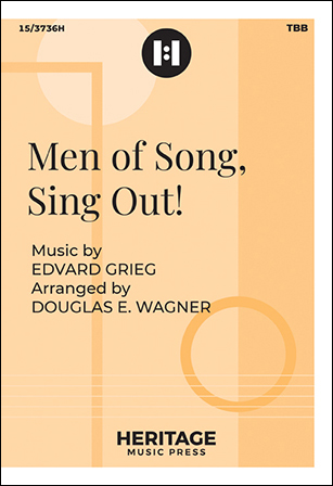 Men of Song, Sing Out!