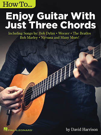 How To Enjoy Guitar With Just Three Chords