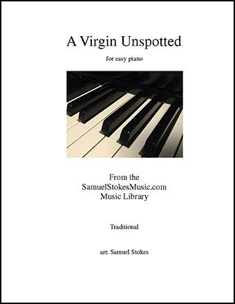A Virgin Unspotted - for easy piano